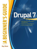 Книга «Drupal 7: A Beginner's Guide»