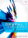 Книга «Drupal 7 Explained»