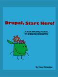 Книга «Drupal, Start Here!»