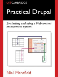 Книга «Practical Drupal: Evaluating and Using a Web Content Management System»