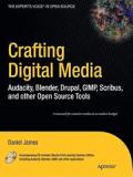 Книга «Crafting Digital Media»
