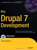 Книга «Pro Drupal 7 Development, Third Edition»
