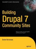 Книга «Building Drupal 7 Community Sites»
