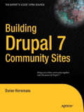 Книга «Building Drupal 7 Community Sites»