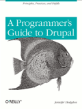 Книга «A Programmer's Guide to Drupal»