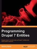Книга «Programming Drupal 7 Entities»