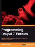 Книга «Programming Drupal 7 Entities»