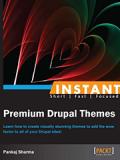 Книга «Instant Premium Drupal Themes»