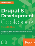 Книга «Drupal 8 Development Cookbook (2 издание)»