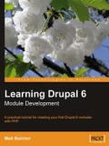 Книга «Learning Drupal 6 Module Development»