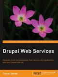 Книга «Drupal Web Services»