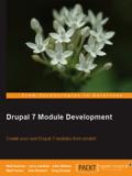 Книга «Drupal 7 Module Development»