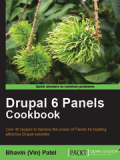 Книга «Drupal 6 Panels Cookbook»