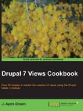 Книга «Drupal 7 Views Cookbook»