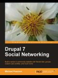 Книга «Drupal 7 Social Networking»