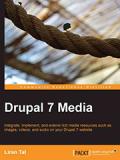 Книга «Drupal 7 Media»