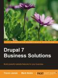 Книга «Drupal 7 Business Solutions»