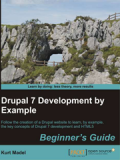 Книга «Drupal 7 Development by Example»