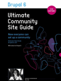 Книга «Drupal 6 Ultimate Community Site Guide»
