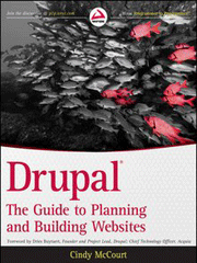 Книга «Drupal: The Guide to Planning and Building Websites»