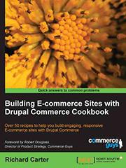Книга «Building E-Commerce Sites with Drupal Commerce Cookbook»