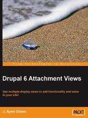 Книга «Drupal 6 Attachment Views»