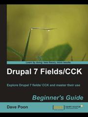 Книга «Drupal 7 Fields/CCK Beginner's Guide»